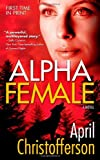img - for Alpha Female book / textbook / text book