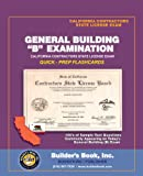 img - for B General Building Examination Quick-Prep Flashcards for California Contractors State License book / textbook / text book