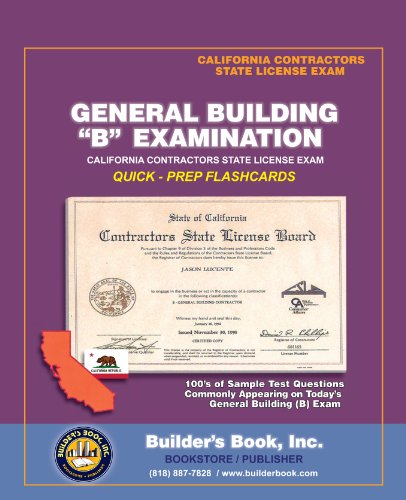 B General Building Examination Quick-Prep Flashcards for California Contractors State License