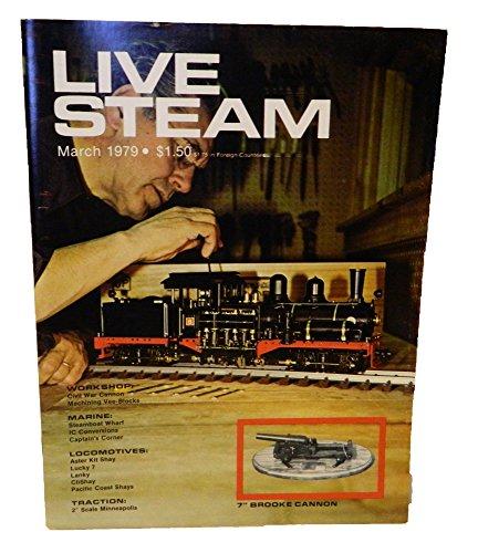 - Live Steam: Locomotives, Marine, Traction, Workshop  Vol. 13, No. 3, Mar. 1979