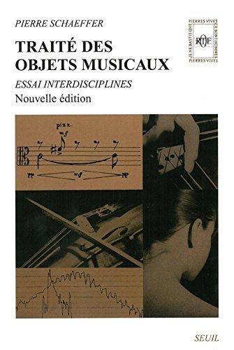 Traité Des Objets Musicaux: Essai Interdisciplines (Pierres Vives)