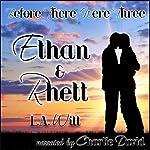 Before There Were Three: Ethan & Rhett | L. A. Witt