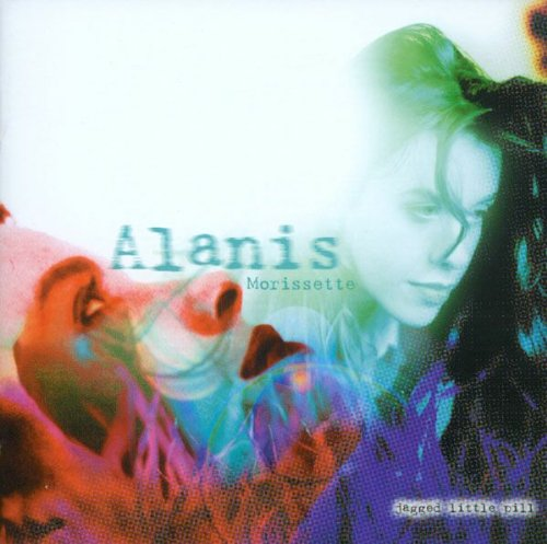 Jagged Little Pill / Alanis Morissette