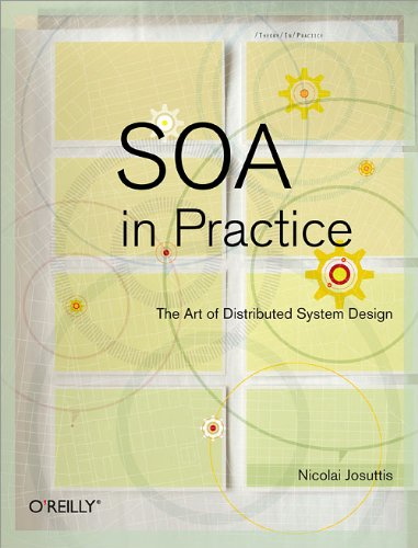 - SOA in Practice: The Art of Distributed System Design