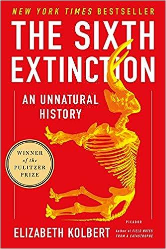 Ebook The Sixth Extinction An Unnatural History By Elizabeth Kolbert
