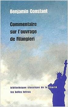 Commentaire Sur L'Ouvrage de Filangieri (Bibliotheque Classique de La Liberte)