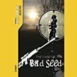 The Case of the Bad Seed: Pageturners | Anne Schraff