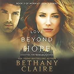 Love Beyond Hope: A Scottish, Time-Traveling Romance