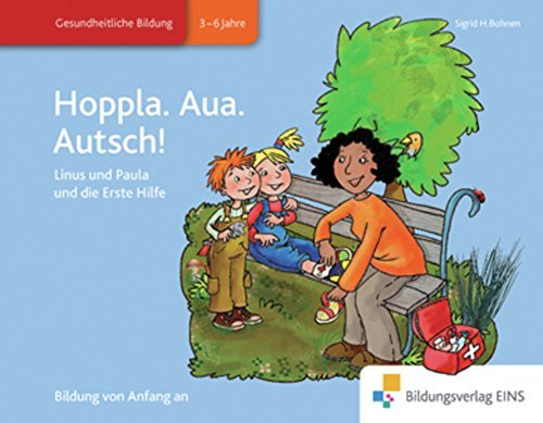 Hoppla. Aua. Autsch! (Erste Hilfe, Band 2) by Sigrid H. Bohnen (2011-01-13)