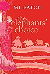 The Elephant's Choice: A moving story of loss, love and friendship (Faraway lands Book 1) (English Edition)