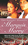 A Marquis to Marry: The Rogues' Dynasty