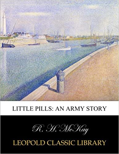 Little pills: an army story