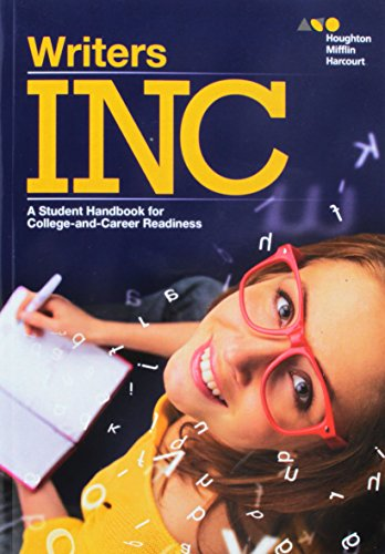 Writers INC: Student Handbook for College-and-Career Readiness -  HOUGHTON MIFFLIN HARCOURT, Paperback