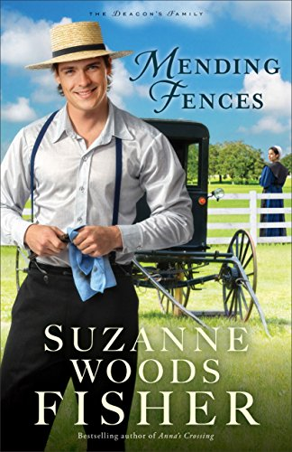 Mending Fences (The Deacon's Family) - Deacons Heart