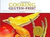 Cooking Gluten-Free!, Karen Robertson, 0970866011