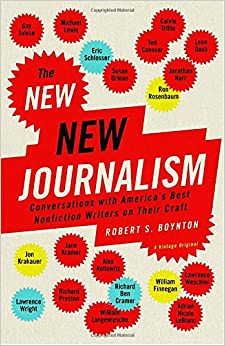 Book The New New Journalism: Conversations with America's Best Nonfiction Writers on Their Craft