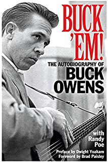 Buck owens the biography eileen sisk 9781613743355 amazon buck em the autobiography of buck owens fandeluxe Document