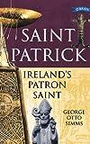 Saint Patrick, George Otto Simms, 0862787491
