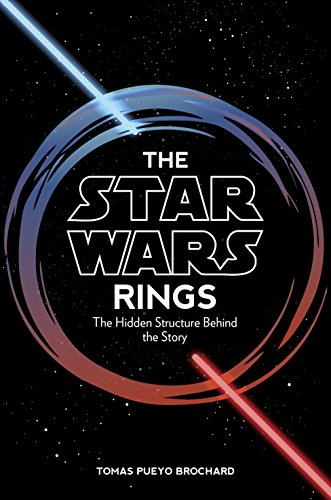 The Star Wars Rings: The Hidden Structure Behind the Star Wars -