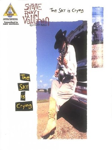 Price comparison product image Stevie Ray Vaughan and Double Trouble: The Sky Is Crying With Notes and Tablature Stevie Ray Vaugha