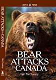 Bear Attacks in Canada, Erin McCloskey, 1551055627