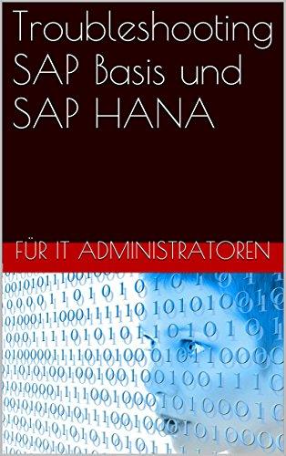 Download Troubleshooting SAP Basis und SAP HANA (German Edition) Pdf