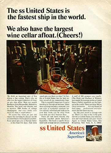 We have the largest wine cellar afloat (Cheers!) S S United States ad 1966