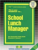 img - for School Lunch Manager(Passbooks) (Career Examination Passbooks) book / textbook / text book