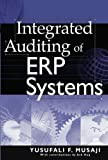 img - for Integrated Auditing of ERP Systems by Yusufali F. Musaji (2002-11-11) book / textbook / text book