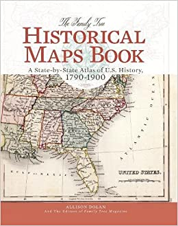 The Family Tree Historical Maps Book A StatebyState Atlas Of US - Us map in 1900