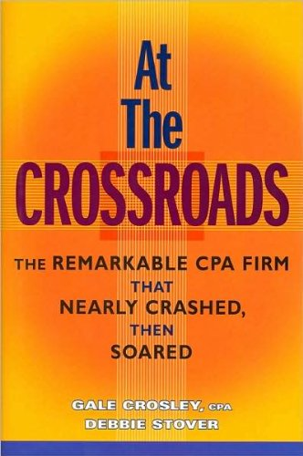 At the Crossroads: The Remarkable CPA (text only) by G.Crosley CPA.D.Stover pdf