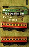 L'Enfant zigzag par David Grossman