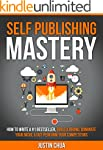 Self Publishing Mastery: How To Write...