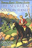 The Secret of Shadow Ranch, Carolyn Keene, 1557091595