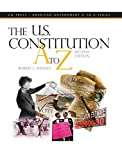 img - for The U.S. Constitution A to Z, 2nd Edition Hardbound Edition by Robert L Maddex (2008-06-01) book / textbook / text book