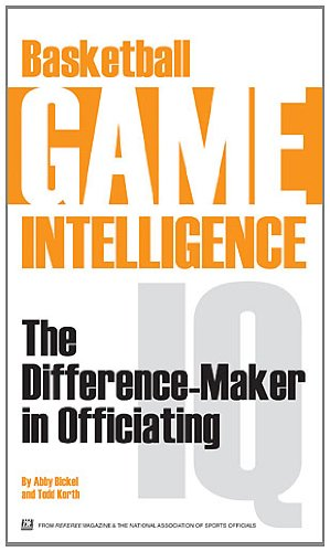 Download Basketball Game Intelligence: The Difference-Maker in Officiating ebook
