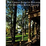 The Great Estates Region of the Hudson River Valley