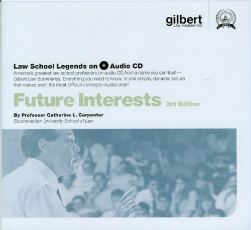 Law School Legends Audio on Future Interests (Law School Legends Audio Series)