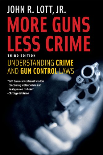 More Guns, Less Crime: Understanding Crime and Gun Control Laws, Third Edition (Studies in Law and Economics) (Number Of Gun Owners In The United States)