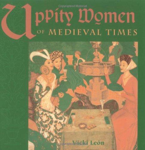 Download Uppity Women of Medieval Times pdf epub