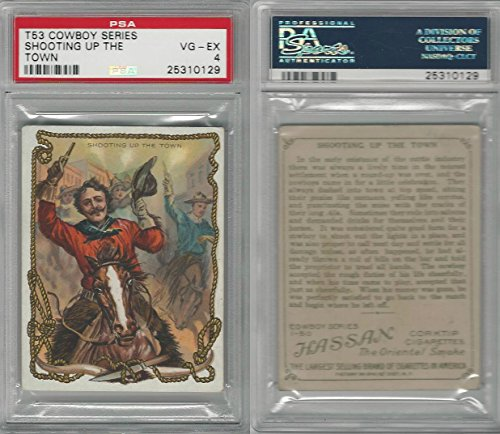 T53 Hassan Cigarettes, Cowboy Series, 1910, Shooting Up Town, PSA 4 VGEX (Series Uptown)