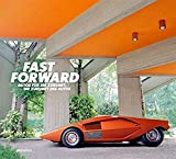 img - for Fast Forward: The World's Most Unique Cars book / textbook / text book