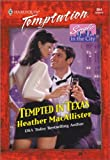 Tempted in Texas (Single in the City Book 2)