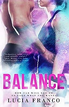 Balance: A Forbidden Gymnastics Romance (Off Balance Book 1) by [Franco, Lucia]