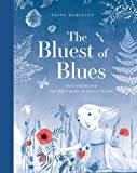 Image of The Bluest of Blues: Anna Atkins and the First Book of Photographs