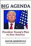 Big Agenda: President Trump's Plan to...