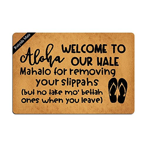 Ruiyida Aloha Welcome To Our Hale Mahalo For Removing Your Slippahs Doormat Custom Home Living Decor Housewares Rugs And Mats State Indoor Gift Ideas 23.6 By 15.7 Inch Machine Washable Fabric Top