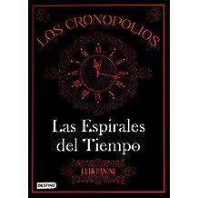 Los Cronopolios 1: Las Espirales del Tiempo