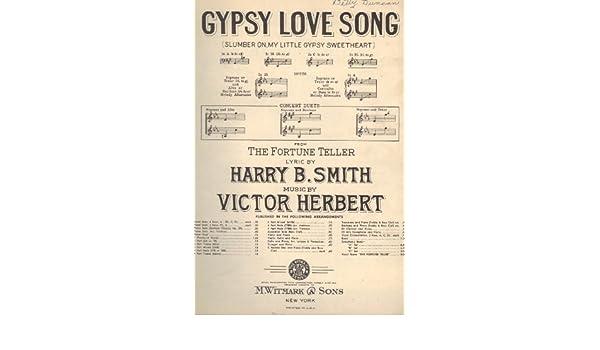 Gypsy Love Song (Slumber On, My Little Gypsy Sweetheart
