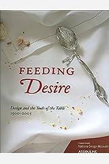 FEEDING DESIRE (Classics) Hardcover
